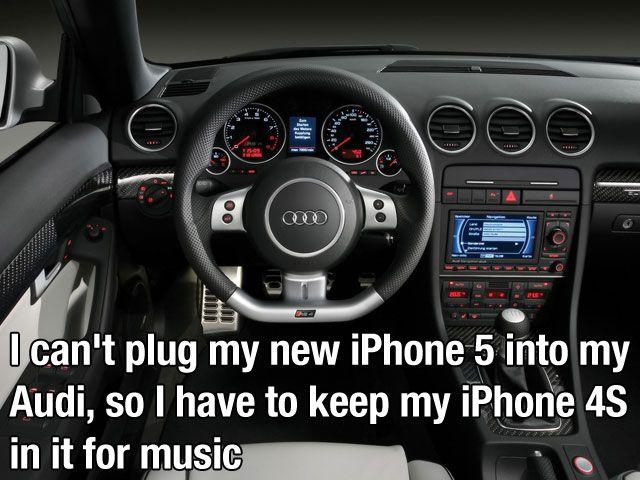 No puede usar su nuevo iPhone 5 en su Audi, así que tiene que aguantarse con su iPhone 4s
